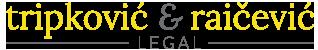 Tripkovic & Raicevic Legal